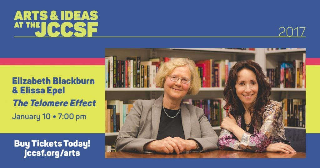 Elizabeth Blackburn and Elissa Epel discuss The Telomere Effect
